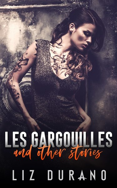 Les Garguilles and Other Stories